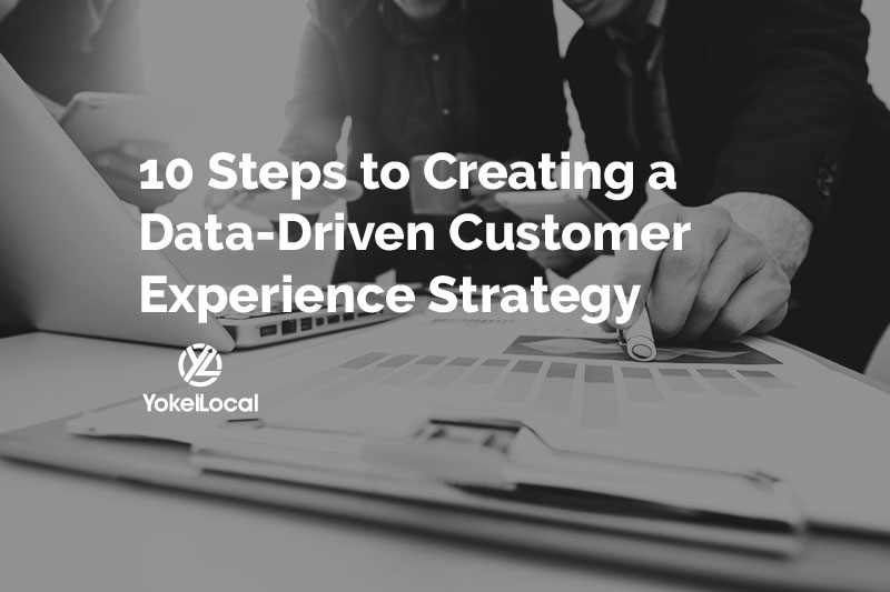 creating a data driven customer experience strategy