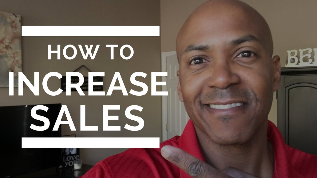 How to Increase Sales in Your Business