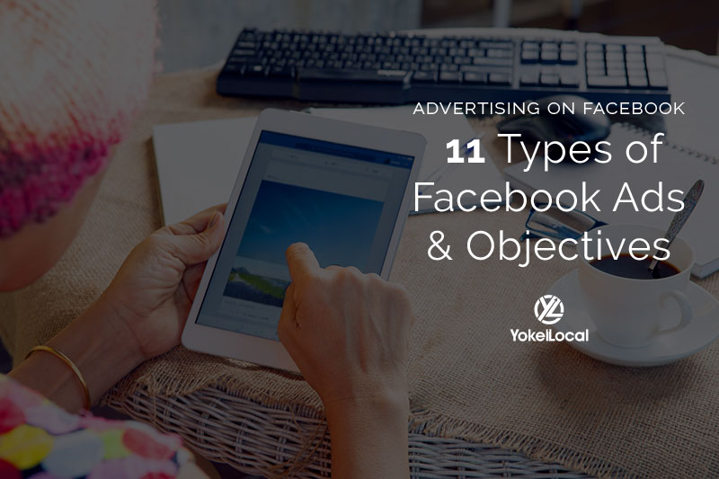 Advertising on Facebook: 11 Types of Facebook Ads and Objectives