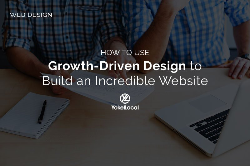 How to Build an Incredible Website Using Growth-Driven Design [Video]