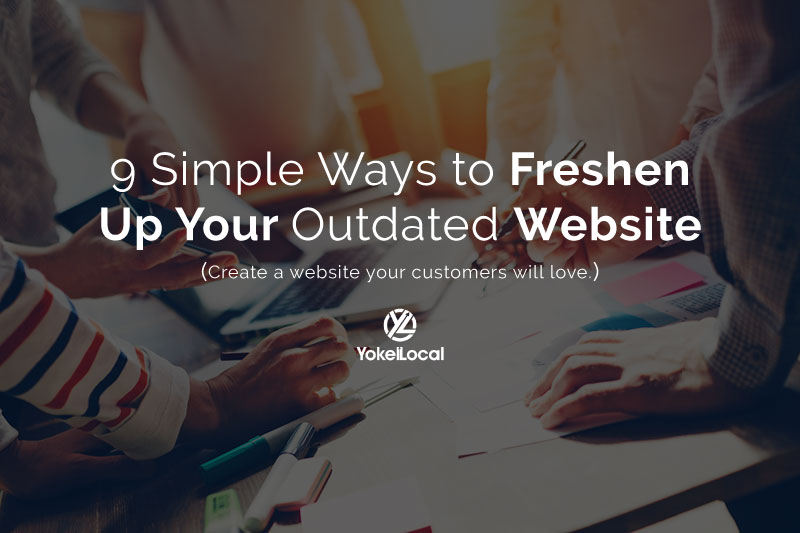 9 Simple Ways to Freshen Up Your Outdated Website