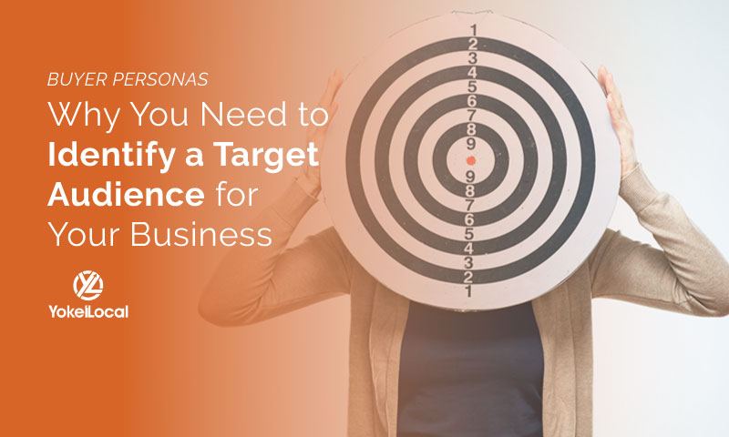 Why You Need to Identify a Target Audience for Your Business