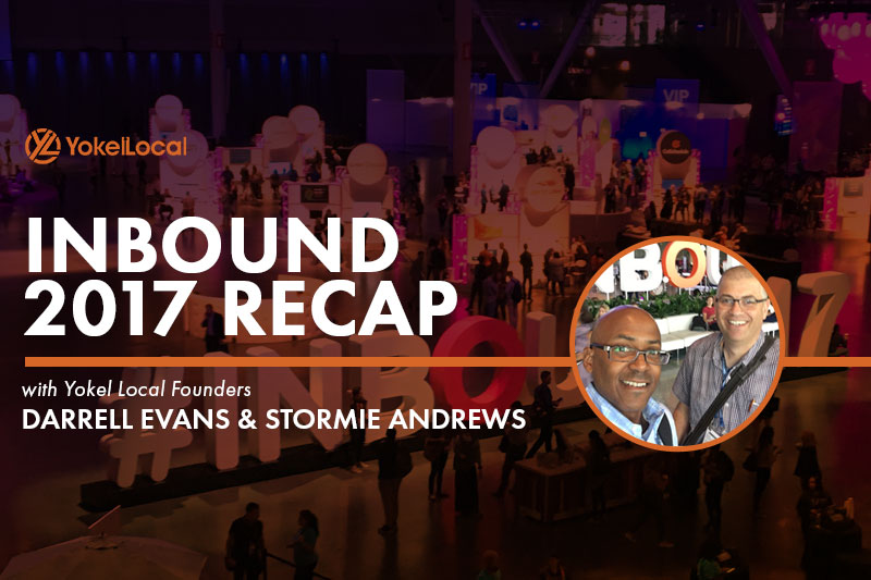INBOUND 2017 Recap: Evolving with Your Target Customers in 2018