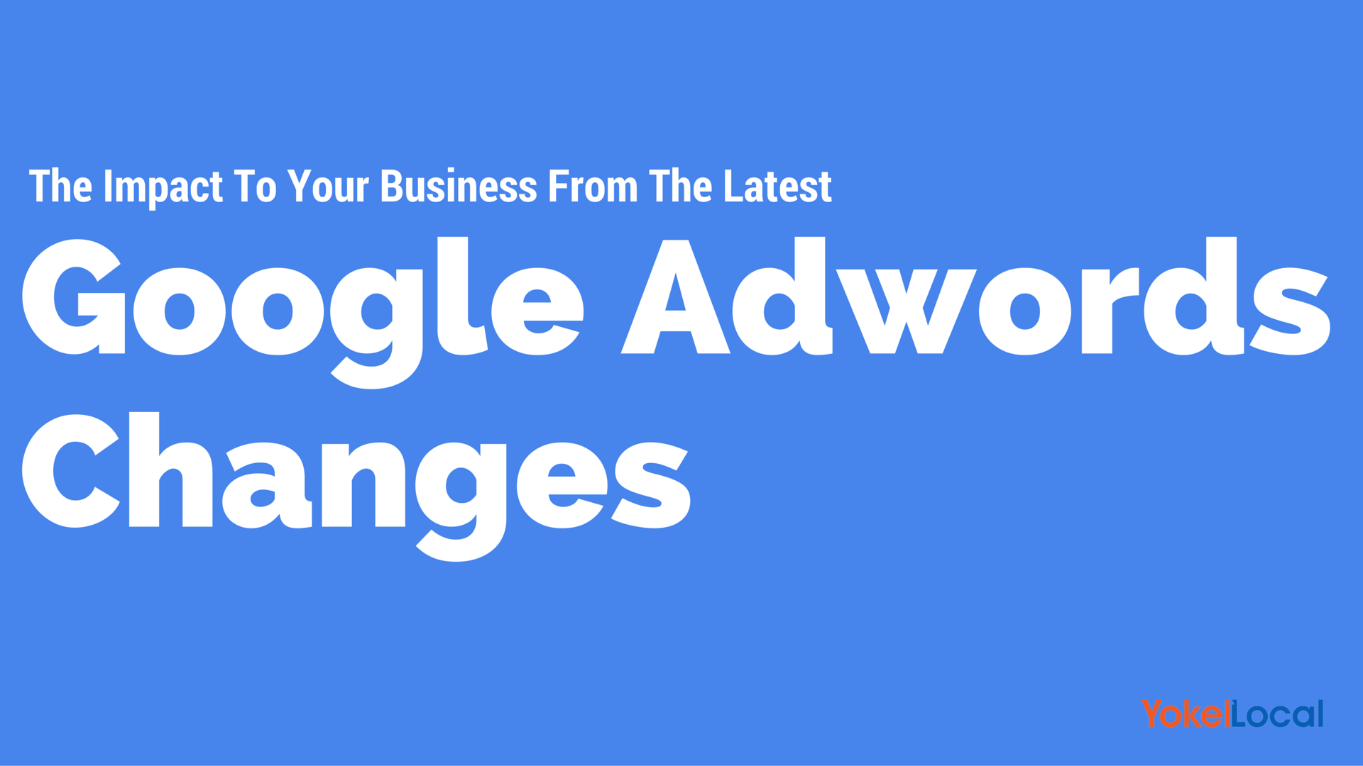Google Stops Showing Ads On Right Side Of Search Results - (Here's the Impact On Your Local Business)