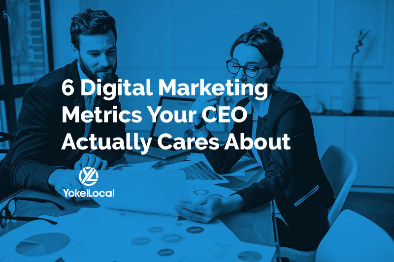 Digital Marketing Metrics: What Gets Measured, What Matters & Why