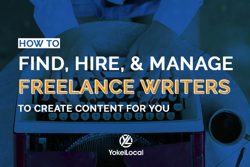 13 Tips on How to Find, Hire, and Work With Freelance Writers