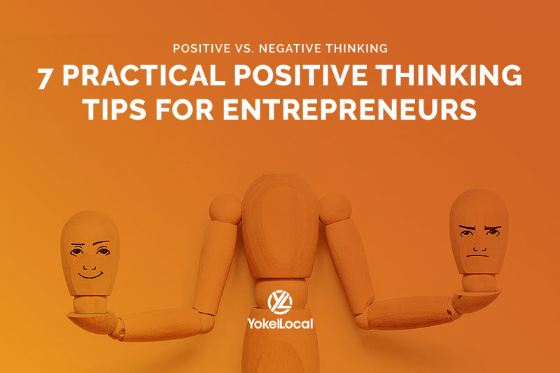 Positive vs. Negative Thinking: 7 Tips for Adjusting Your Mindset