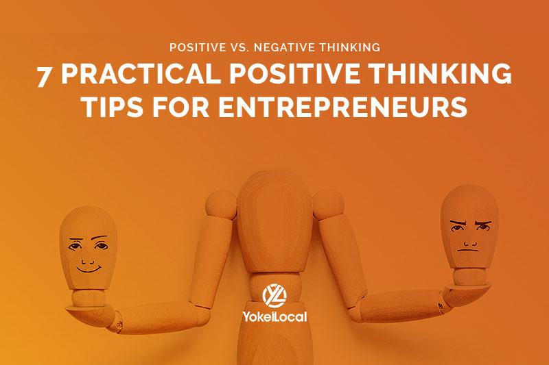 Positive vs. Negative Thinking: 7 Tips for Adjusting Your Mindset